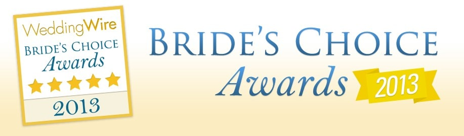 We are thrilled to win a 2013 Bride's Choice Award!!!