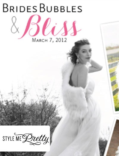 Style Me Pretty: Brides, Bubbles, & Bliss