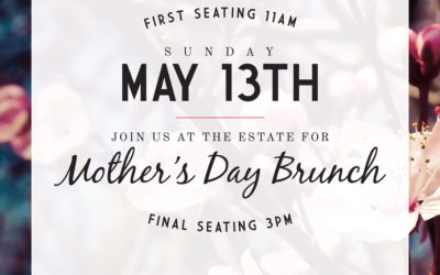 Annual Mother's Day Brunch At The Estate