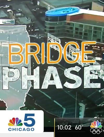 NBC5 Chicago: Bridge Phase Begins Friday May 14, 2021